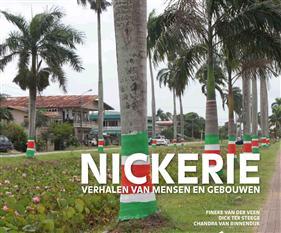 Nickerie, verhalen van mensen en gebouwen (verkrijgbaar vanaf 24 september)